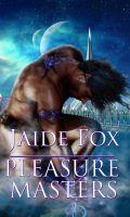 Jaide Fox - Pleasure Masters