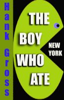 Cover for 'The Boy Who Ate New York'