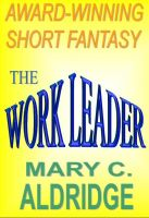 Cover for 'The Work Leader'