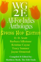 Cover for 'The WG2E All-For-Indies Anthologies: Spring Hop Edition'