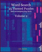 Cover for 'Word Search: 25 Themed Puzzles (and accompanying facts) Volume 2'