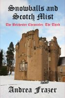Cover for 'Snowballs and Scotch Mist (The Belchester Chronicles - 3)'