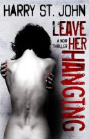 Cover for 'Leave Her Hanging'