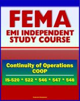 Cover for '21st Century FEMA Study Course: Continuity of Operations (COOP) - Pandemic Influenza, Awareness, Introduction to COOP, Continuity Program Manager (IS-520, IS-522, IS-546.a, IS-547.a, IS-548)'
