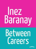 Cover for 'Between Careers'