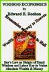 Voodoo Economics by Edward E. Rochon