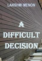 Cover for 'A Difficult Decision'