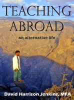 Cover for 'Teaching Abroad: an alternative life'