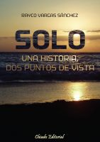 Cover for 'Solo - una historia, dos puntos de vista'