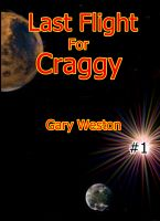Cover for 'Last Flight For Craggy'