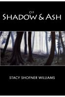 Cover for 'Of Shadow and Ash'