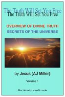 Cover for 'Overview of Divine Truth: Secrets of the Universe Vol. 1'