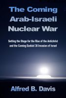 Cover for 'The Coming Arab-Israeli Nuclear War'