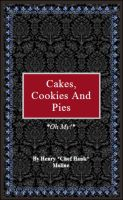 Cover for 'Cakes, Cookies, and Pies'