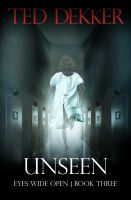 Cover for 'Unseen (Eyes Wide Open, Book 3)'