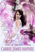 Cover for 'Whispers of a Legend, Part Four- Time of the Nuxvenom'
