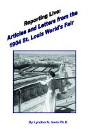 Cover for 'Reporting Live: Articles and Letters from the 1904 St. Louis World's Fair'