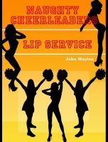 Cover for 'Naughty Cheerleaders: Lip Service'