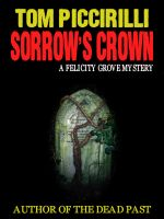 Cover for 'Sorrow's Crown - A Felicity Grove Mystery'