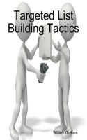 Cover for 'Targeted List Building Tactics'