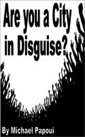 Cover for 'Are you a City in Disguise?'