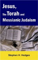 Cover for 'Jesus, the Torah and Messianic Judaism'