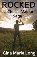 Cover for 'Rocked: A Chelsie Valdar Saga, 1'