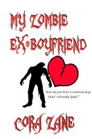 Cover for 'My Zombie Ex-Boyfriend'