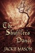 The Shuffler's Dance by Jackie Mason