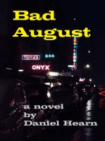 Cover for 'Bad August'