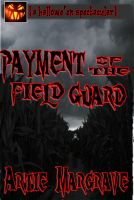 Cover for 'Payment Of The Field Guard'