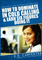 Cover for 'How to Dominate in Cold Calling and Earn Six Figures Doing It'