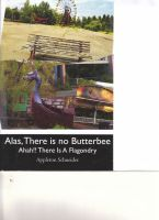 Cover for 'Alas, There Is No Butterbee.  But, Ahah!! There Is A Flagondry'