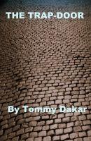 Tommy Dakar - The Trap-Door