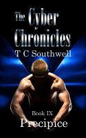 Cover for 'The Cyber Chronicles IX - Precipice'