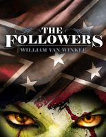 Cover for 'The Followers - A Short Tale of the Civil War Undead'