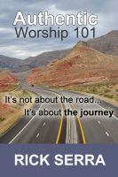 Cover for 'Authentic Worship 101'