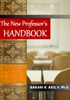 Cover for 'The New Professor's Handbook: For College Professors, Adjuncts and Teaching Assistants'