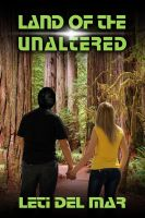 Cover for 'Land of the Unaltered'