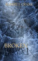Cover for 'Broken: The Girl in the Box, Book Six'