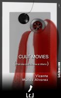 Cover for 'Cult movies. Películas para llevarse al infierno'