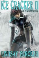 Cover for 'Ice Cracker II (and other stories)'