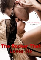 Cover for 'The Rocker That Loves Me'