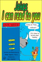 Cover for 'Jokes I Can Read To You: Plus cartoons!'