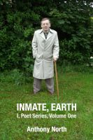 Cover for 'Inmate, Earth - I, Poet Series, Vol I'
