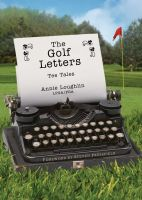 Cover for 'The Golf Letters: Tee Tales'