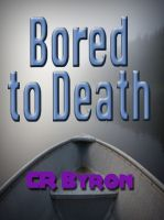 Cover for 'Bored to Death'