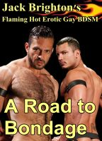 Cover for 'A Road to Bondage (Flaming Hot Erotic Gay BDSM)'