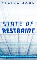 Cover for 'State of Restraint'
