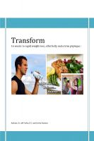 Cover for 'Transform - 16 weeks to rapid weight-loss, a flat belly and a trim physique'